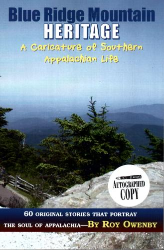 Blue Ridge Mountain Heritage by Roy Owenby